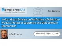 Verification vs Validation-Product, Equipment and QMS Software