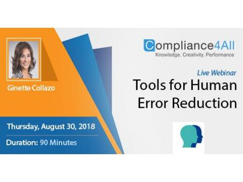 What are the Tools required for Human Error Reduction