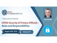 HIPAA Security & Privacy Officials - Roles and Responsibilities Seminar