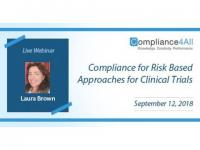 Compliance for Risk Based Approaches for (Clinical Trials 2018)