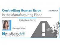 Controlling Human Error in the Manufacturing Floor (New 2018)