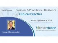 Business & Practitioner Resilience in Clinical Practice