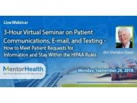 3-Hour Virtual Seminar on Patient Communications,E-mail, and Texting
