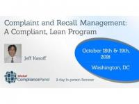 Complaint and Recall Management: A Compliant, Lean Program