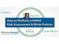 How to Perform a HIPAA Risk Assessment and Write Policies