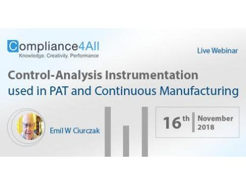 Control-Analysis Instrumentation used in PAT Continuous [Manufacturing]