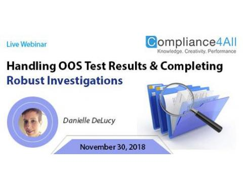 OOS Test Results and Completing [Robust] Investigations