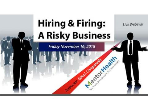 Hiring & Firing: A Risky Business