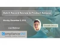 Regulatory Requirements for Batch Record Review