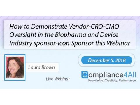 Vendor-CRO-CMO Oversight in the (Biopharma) and Device Industry