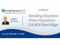Handling Situations Where Regulation (E and ACH) Don't Align