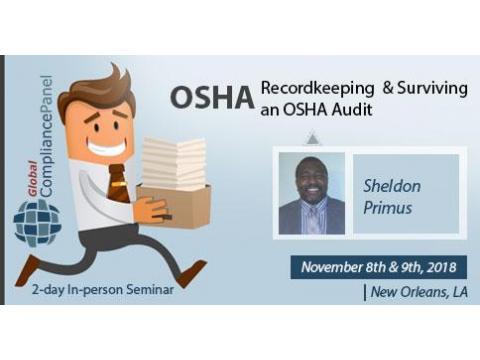 OSHA Recordkeeping and Surviving an OSHA Audit