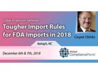 Tougher Import Rules for FDA Imports in 2018