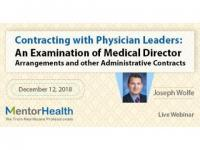 Contracting with Physician Leaders: An Examination of Medical Director Arrangements
