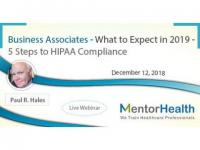 Business Associates - What to Expect in 2019 - 5 Steps to HIPAA Compliance