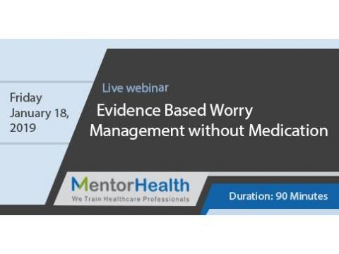 Evidence Based Worry Management without Medication