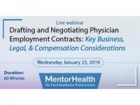 Drafting and Negotiating Physician Employment Contracts