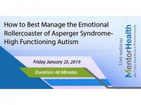 How to Best Manage the Emotional Rollercoaster of Asperger Syndrome