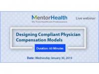Designing Compliant Physician Compensation Models