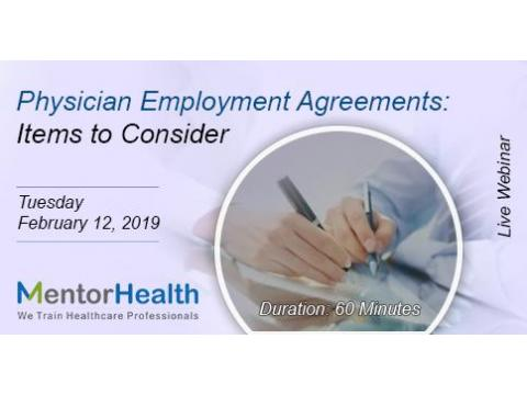 Webinar On Physician Employment Agreements: Items to Consider