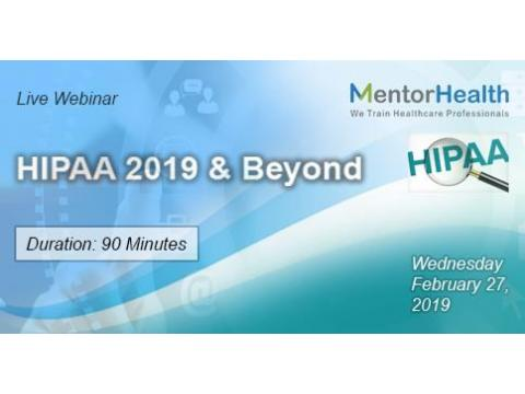 Webinar On HIPAA 2019 and Beyond