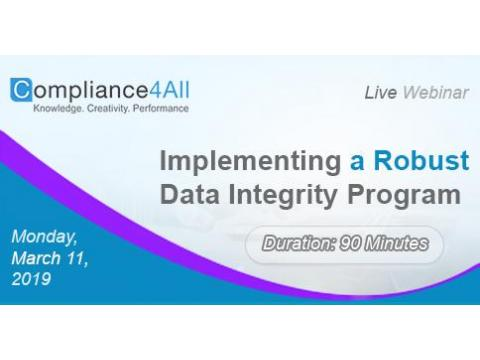 Implementing a Robust Data Integrity Program- 2019