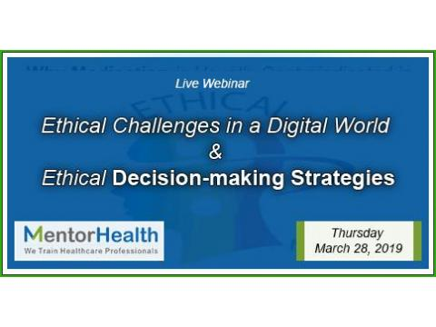 Ethical Challenges in a Digital World and Ethical Decision