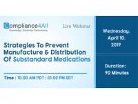 Strategies To Prevent Manufacture And Distribution Of Substandard Medications