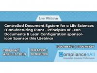 Controlled Document System for a Life Sciences Manufacturing Plant