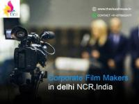 Corporate Film Makers in Delhi NCR,India | Corporate Video Makers