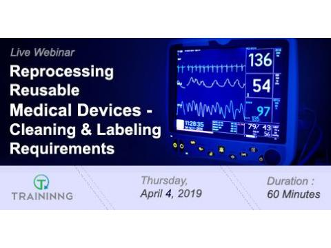 Reprocessing Reusable Medical Devices - Cleaning and Labeling Requirements