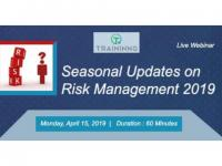 Seasonal Updates on Risk Management 2019