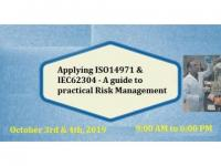 A guide to practical Risk Management - Applying ISO14971 and IEC62304